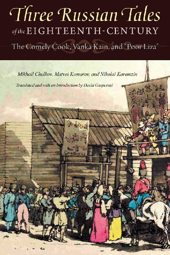 Three Russian Tales of the Eighteenth-Century The Comely Cook, Vanka Kain, and Poor Liza  2012 edition cover