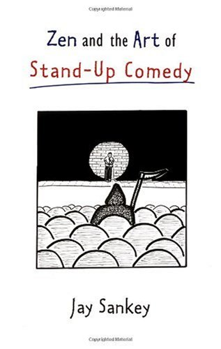 Zen and the Art of Stand-Up Comedy   1998 9780878300747 Front Cover