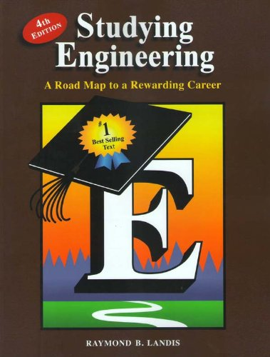 Studying Engineering A Road Map to a Rewarding Career 4th edition cover