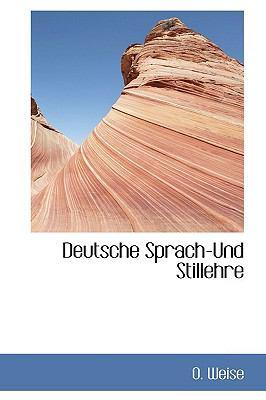 Deutsche Sprach-und Stillehre  N/A edition cover