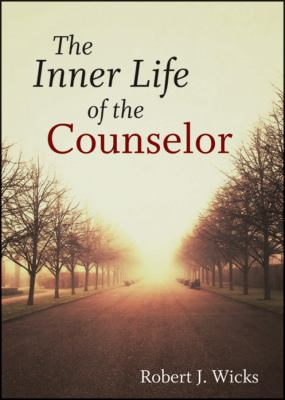 Inner Life of the Counselor   2012 9781118193747 Front Cover
