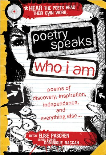 Poetry Speaks Who I Am Poems of Discovery, Inspiration, Independence, and Everything Else N/A edition cover