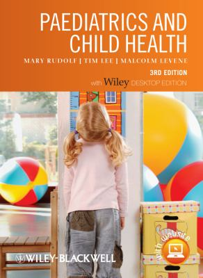 Paediatrics and Child Health  3rd 2011 9781405194747 Front Cover
