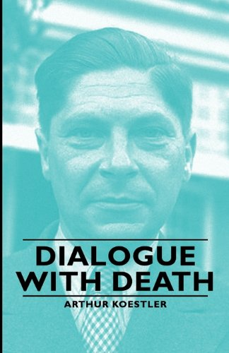 Dialogue with Death  2007 9781406762747 Front Cover