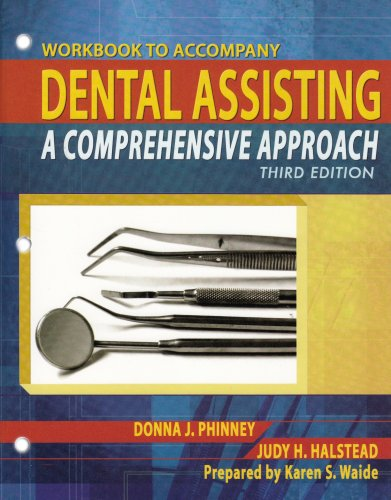 Dental Assisting A Comprehensive Approach 3rd 2008 edition cover