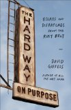 Hard Way on Purpose Essays and Dispatches from the Rust Belt N/A edition cover