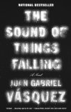 Sound of Things Falling  N/A 9781594632747 Front Cover
