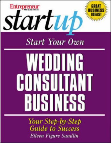 Start Your Own Wedding Consulting Business  2004 edition cover