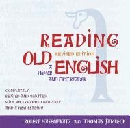 Reading Old English A Primer and First Reader, Revised Edition  2011 edition cover
