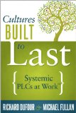 Built to Last: Systemic Plcs at Work  2013 edition cover