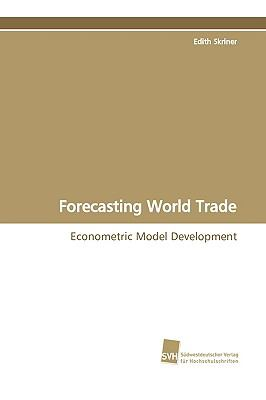 Forecasting World Trade:   2009 9783838103747 Front Cover