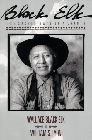 Black Elk The Sacred Ways of a Lakota Reprint edition cover