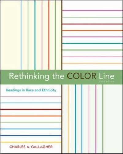 Rethinking the Color Line Readings in Race and Ethnicity 3rd 2007 (Revised) 9780073135748 Front Cover