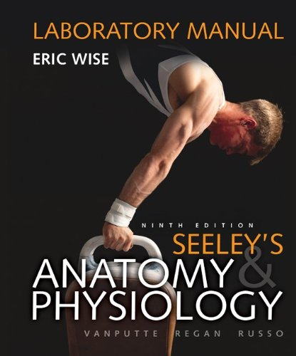 Seeley's Anatomy and Physiology  9th 2011 edition cover