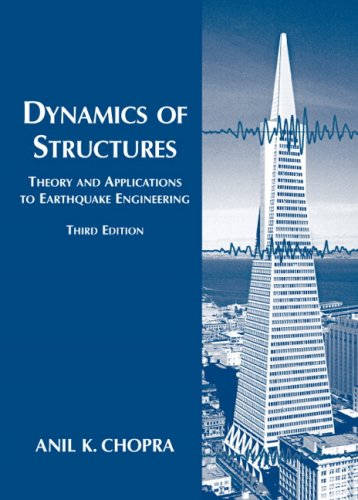 Dynamics of Structures Theory and Applications to Earthquake Engineering 3rd 2007 (Revised) edition cover