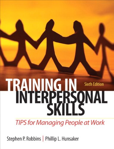Training in Interpersonal Skills TIPS for Managing People at Work 6th 2012 edition cover