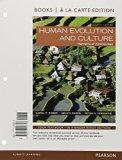 Human Evolution and Culture, Books a la Carte Edition  8th 2015 edition cover