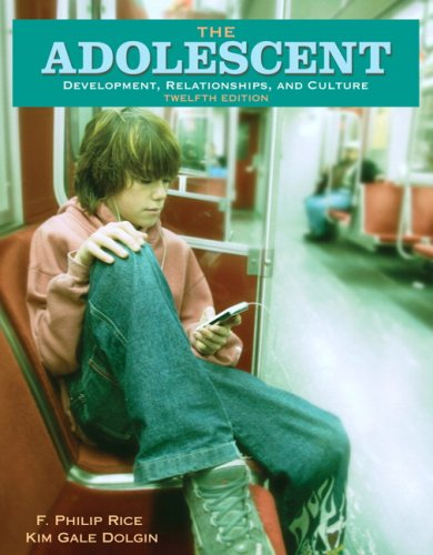 Adolescent Development, Relationships, and Culture 12th 2008 edition cover