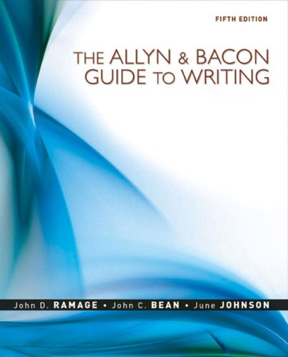 Allyn and Bacon Guide to Writing  5th 2009 edition cover