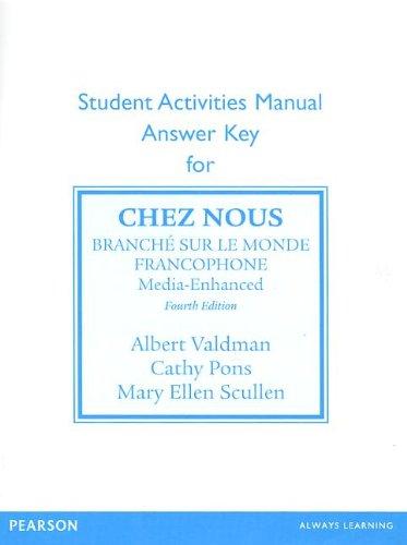 SAM Answer Key for Chez Nous Branche Sur le Monde Francophone, Media -Enhanced 4th 2014 (Revised) edition cover