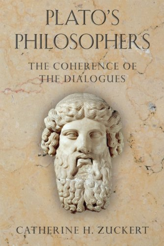 Plato's Philosophers The Coherence of the Dialogues  2012 9780226007748 Front Cover