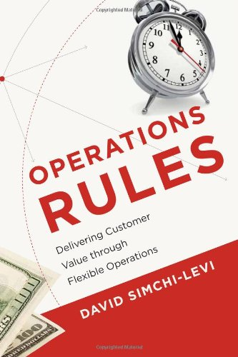 Operations Rules Delivering Customer Value Through Flexible Operations  2010 edition cover