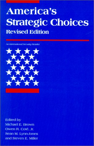 America's Strategic Choices  2nd 2000 (Revised) 9780262522748 Front Cover