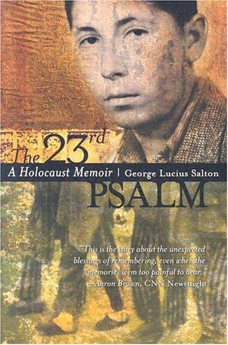 23rd Psalm A Holocaust Memoir  2002 edition cover
