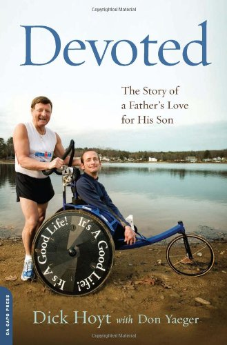 Devoted The Story of a Father's Love for His Son N/A 9780306820748 Front Cover