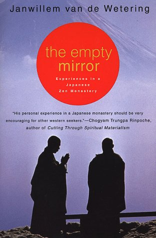Empty Mirror Experiences in a Japanese Zen Monastery  1999 (Revised) 9780312207748 Front Cover