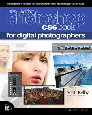 Adobe Photoshop CS6 Book for Digital Photographers   2013 edition cover