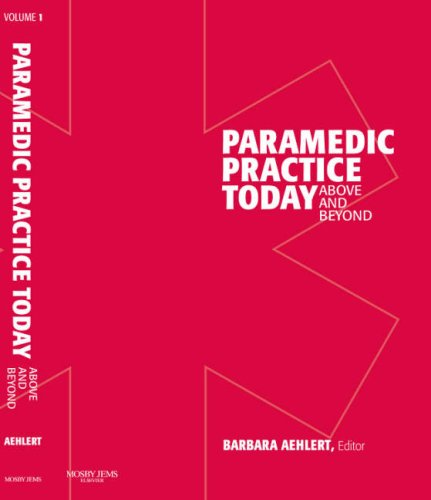 Paramedic Practice Today - Above and Beyond   2009 edition cover