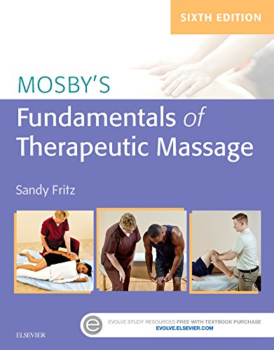 Mosby's Fundamentals of Therapeutic Massage  6th 2017 9780323353748 Front Cover