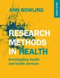 Research Methods in Health: Investigating Health and Health Services  4th 2014 9780335262748 Front Cover
