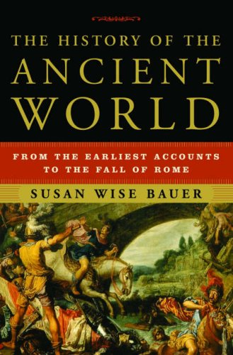 History of the Ancient World From the Earliest Accounts to the Fall of Rome  2007 edition cover