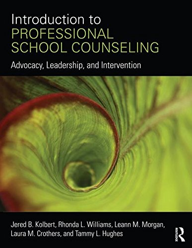 Introduction to Professional School Counseling Advocacy, Leadership, and Intervention  2017 9780415746748 Front Cover