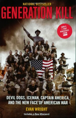 Generation Kill Devil Dogs, Iceman, Captain America, and the New Face of American War Movie Tie-In  edition cover