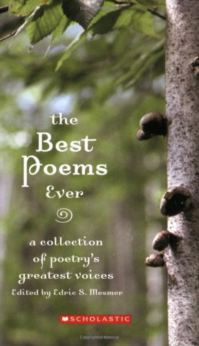 Best Poems Ever A Collection of Poetry's Greatest Voices N/A edition cover