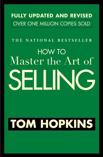 How to Master the Art of Selling   2005 (Revised) 9780446692748 Front Cover