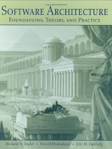 Software Architecture Foundations, Theory, and Practice  2009 edition cover