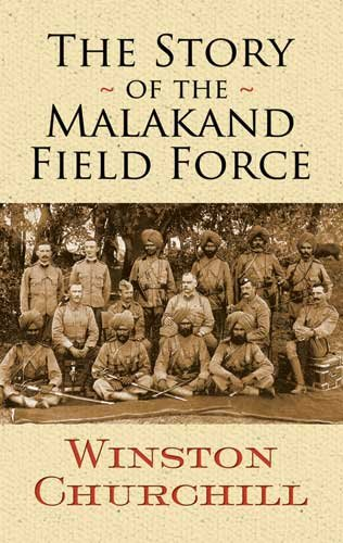 Story of the Malakand Field Force   2010 edition cover