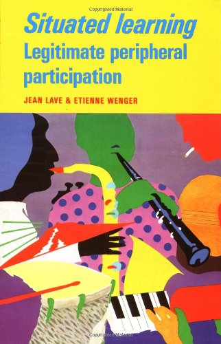 Situated Learning Legitimate Peripheral Participation  1991 edition cover