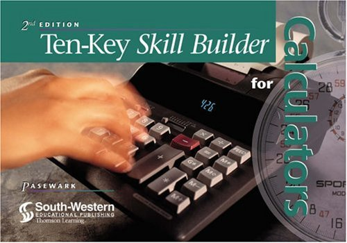 Ten-Key Skill Builder for Calculators  2nd 2000 (Revised) 9780538692748 Front Cover