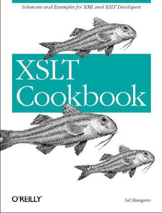 XSLT Cookbook  2nd 2005 (Revised) 9780596009748 Front Cover