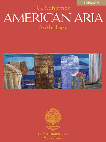 G. Schirmer American Aria Anthology  N/A 9780634044748 Front Cover