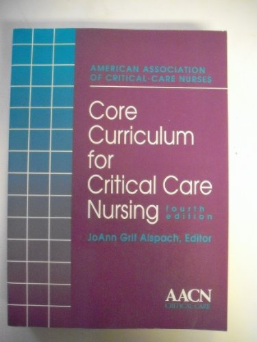 Core Curriculum for Critical Care Nursing  4th 1991 edition cover