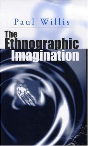 Ethnographic Imagination   2000 9780745601748 Front Cover