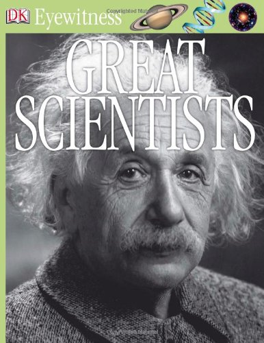 Great Scientists - Eyewitness  N/A 9780756629748 Front Cover