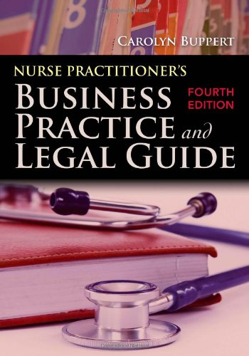 Nurse Practitioner's Business Practice and Legal Guide  4th 2012 edition cover