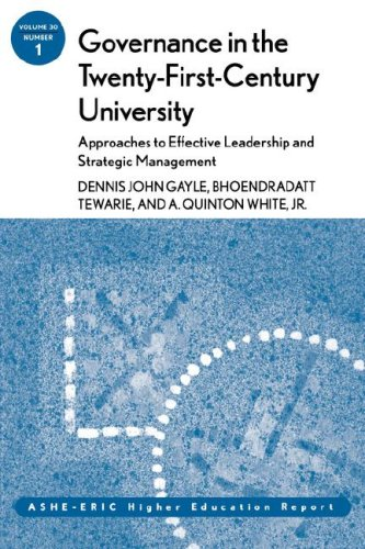 Governance in the Twenty-First-Century University: Approaches to Effective Leadership and Strategic Management ASHE-ERIC Higher Education Report  2003 9780787971748 Front Cover